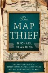 cover of book: The Map Thief by Michael Blanding