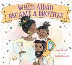 When Aiden Became a Brother